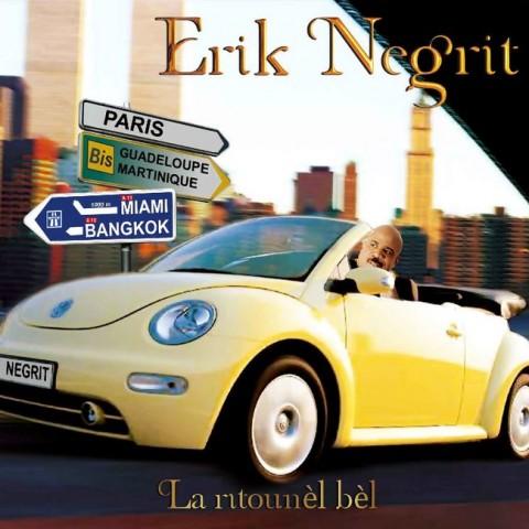 Erik Negrit -la ritournel bel